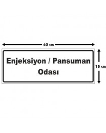 Enjeksiyon ve Pansuman Odası Tabelası
